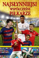 Najsłynniejsi współcześni piłkarze -  | mała okładka