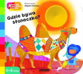 Akademia mądrego dziecka Gdzie bywa słoneczko - Zbigniew Dmitroca | mała okładka