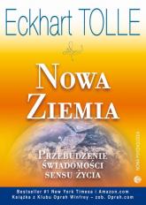 Nowa Ziemia Przebudzenie świadomości sensu życia - Eckhart Tolle | mała okładka