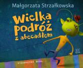 Wielka podróź z abecadłem - Małgorzata Strzałkowska | mała okładka
