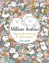 Milion kotów Wspaniałe ilustracje do kolorowania - Lulu Mayo | mała okładka