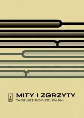 Mity i zgrzyty - Tadeusz Boy-Żeleński | mała okładka