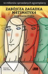 Zabójcza zagadka matematyka - Sierra I Fabra Jordi | mała okładka