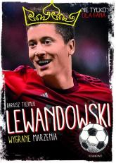 Lewandowski Wygrane marzenia - Dariusz Tuzimek | mała okładka