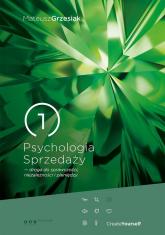 Psychologia Sprzedaży droga do sprawczości niezależności i pieniędzy - Mateusz Grzesiak | mała okładka
