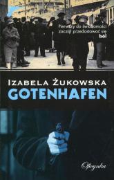 Gotenhafen - Izabela Żukowska | mała okładka