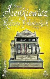 Rodzina Połanieckich Tom 1 - Henryk Sienkiewicz | mała okładka