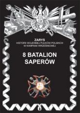 8 batalion saperów - Przemysław Dymek | mała okładka