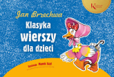 Jan Brzechwa Klasyka wierszy dla dzieci - Jan Brzechwa | mała okładka