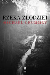 Rzeka złodziei - Michael Crummey   mała okładka