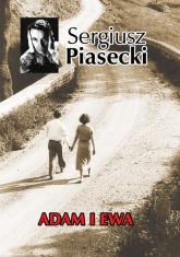 Adam i Ewa - Sergiusz Piasecki   mała okładka