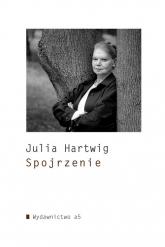 Spojrzenie - Julia Hartwig | mała okładka