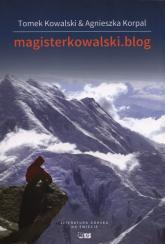 Magisterkowalski.blog Historia przerwanej miłości - Kowalski Tomek, Korpal Agnieszka | mała okładka