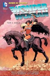 Wonder Woman Tom 5 Ciało - Azzarello Brian | mała okładka