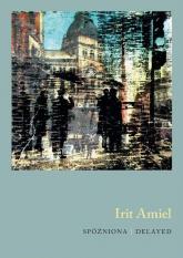 Spóźniona - Irit Amiel | mała okładka