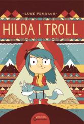 Hilda i Troll - Luke Pearson | mała okładka