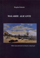 Malarze Alicante - Bogdan Rokicki | mała okładka
