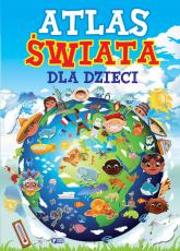 Atlas świata dla dzieci -  | mała okładka