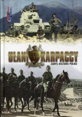Ułani Karpaccy Zarys historii Pułku - zbiorowa praca | mała okładka