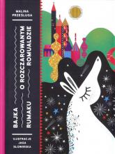 Bajka o rozczarowanym rumaku Romualdzie - Malina Prześluga | mała okładka