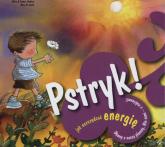 Pstryk! Jak oszczędzać energię - Jimenez Nuria, Jimenez Empar, Curto Rosa M. | mała okładka