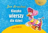 Jan Brzechwa: Klasyka wierszy dla dzieci - Jan Brzechwa | mała okładka