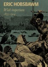 Wiek imperium 1875-1914 - Eric Hobsbawm | mała okładka