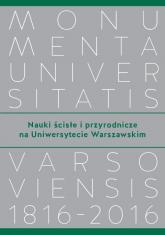 Nauki ścisłe i przyrodnicze na Uniwersytecie Warszawskim -    mała okładka