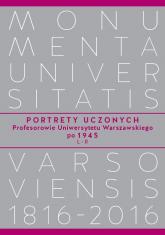 Portrety Uczonych Profesorowie Uniwersytetu Warszawskiego po 1945, L-R -  | mała okładka