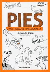 Pies Wychowanie i pielęgnacja - Aleksandra Cherek | mała okładka