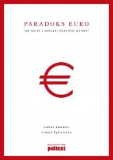 Paradoks euro Jak wyjść z pułapki wspólnej waluty? - Kawalec Stefan, Pytlarczyk Ernest | mała okładka