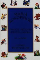 Szkolne przygody Pimpusia Sadełko / Na jagody / O Janku Wędrowniczku - Maria Konopnicka | mała okładka