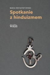 Spotkanie z hinduizmem - Byrski Maria Krzysztof | mała okładka