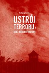 Ustrój terroru: obóz koncentracyjny - Wolfgang Sofsky   mała okładka
