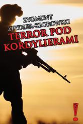 Terror pod Kordylierami - Zygmunt Zeydler-Zborowski | mała okładka