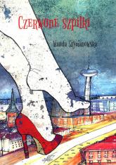 Czerwone szpilki - Wanda Szymanowska | mała okładka