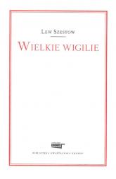Wielkie wigilie - Lew Szestow | mała okładka