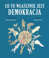Co to właściwie jest demokracja - Equipo Plantel | mała okładka