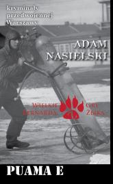 Puama E. Kryminały przedwojennej Warszawy - Adam Nasielski   mała okładka