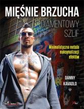 Mięśnie brzucha Diamentowy szlif - Danny Kavadlo   mała okładka