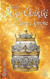 Tiara i korona Tom 2 - Teodor Jeske-Choiński   mała okładka