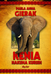 Kenia Hakuna Kurudi - Gierak Paula Anna | mała okładka
