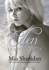 Eden Nowy początek - Mia Sheridan | mała okładka