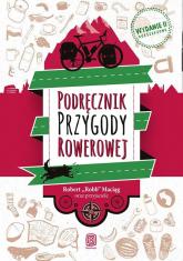 Podręcznik Przygody Rowerowej - Robert Maciąg | mała okładka