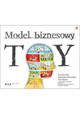 Model biznesowy TY - Clark Tim, Osterwalder Alexander, Pigneur Yves   mała okładka