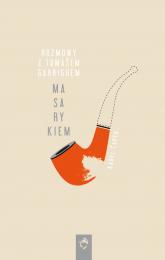 Rozmowy z Tomasem Garriguem Masarykiem - Karel Capek   mała okładka