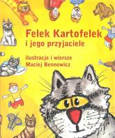 Felek Kartofelek i jego przyjaciele - Maciej Bennewicz | mała okładka