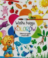 Wielka księga kolorów Zabawna przygoda w krainie barw - Anna Wiśniewska   mała okładka