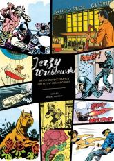 Jerzy Wróblewski okiem współczesnych artystów komiksowych - Maciej Jasiński | mała okładka