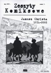Zeszyty komiksowe 9/2009 Janusz Christa 1934-2008 -  | mała okładka